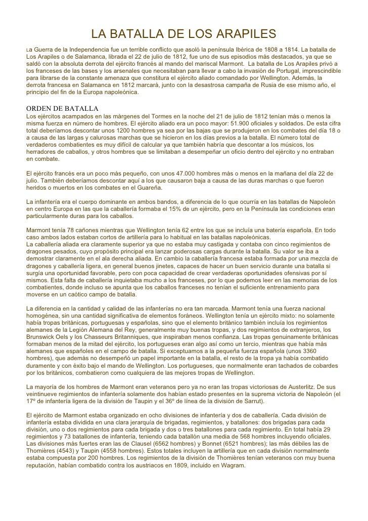 LA BATALLA DE LOS ARAPILES    Guerra de la Independencia fue un terrible conflicto que asoló la península Ibérica de 1808 ...