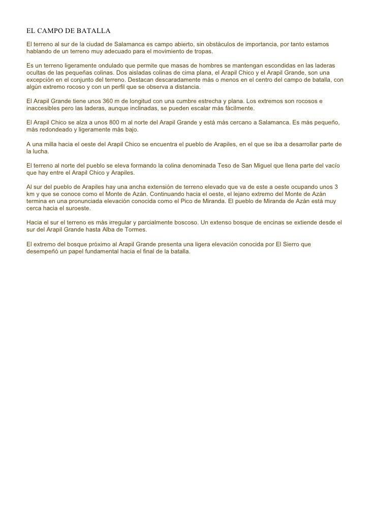 EL CAMPO DE BATALLA El terreno al sur de la ciudad de Salamanca es campo abierto, sin obstáculos de importancia, por tanto...