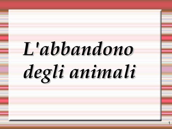 L'abbandono degli animali