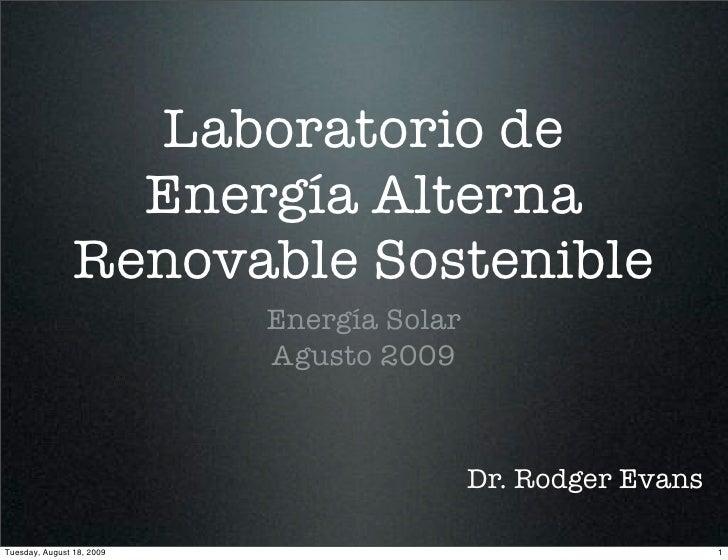Laboratorio de                   Energía Alterna                 Renovable Sostenible                            Energía S...
