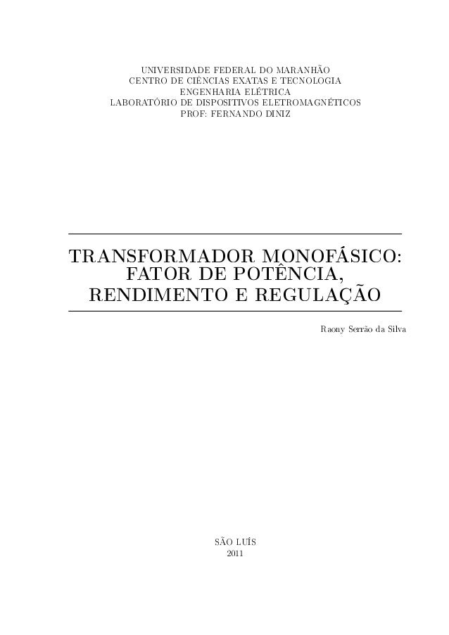 UNIVERSIDADE FEDERAL DO MARANHÃO CENTRO DE CIÊNCIAS EXATAS E TECNOLOGIA ENGENHARIA ELÉTRICA LABORATÓRIO DE DISPOSITIVOS EL...