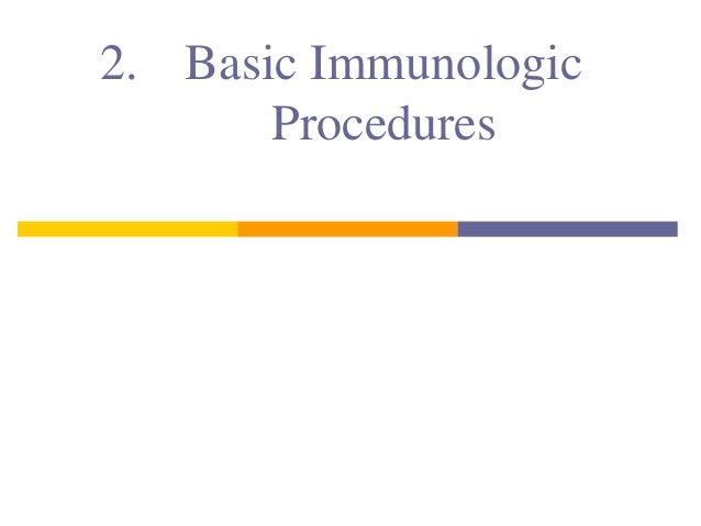 2. Basic ImmunologicProcedures
