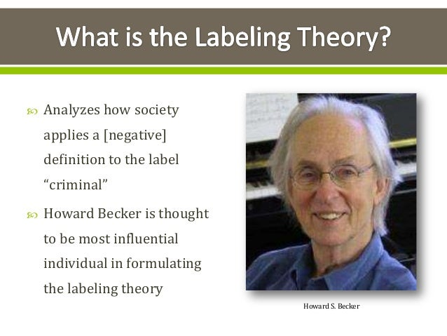 An analysis of labeling theory by howard becket