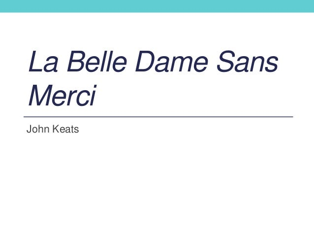 Essay on la belle dame sans merci