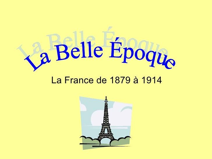 La France de 1879 à 1914