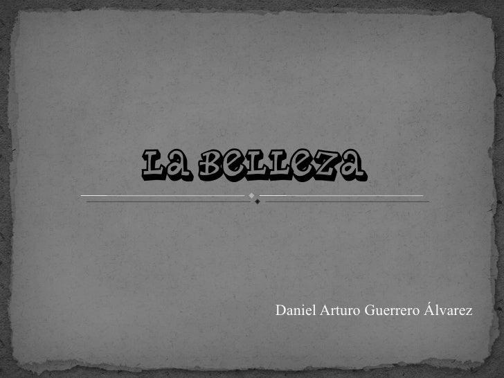 Daniel Arturo Guerrero Álvarez