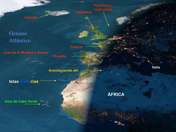 Francia Islandia Italia Plataforma continental Inglaterra ÁFRICA Anocheciendo allí España Oceano Atlántico Islas de Cabo V...
