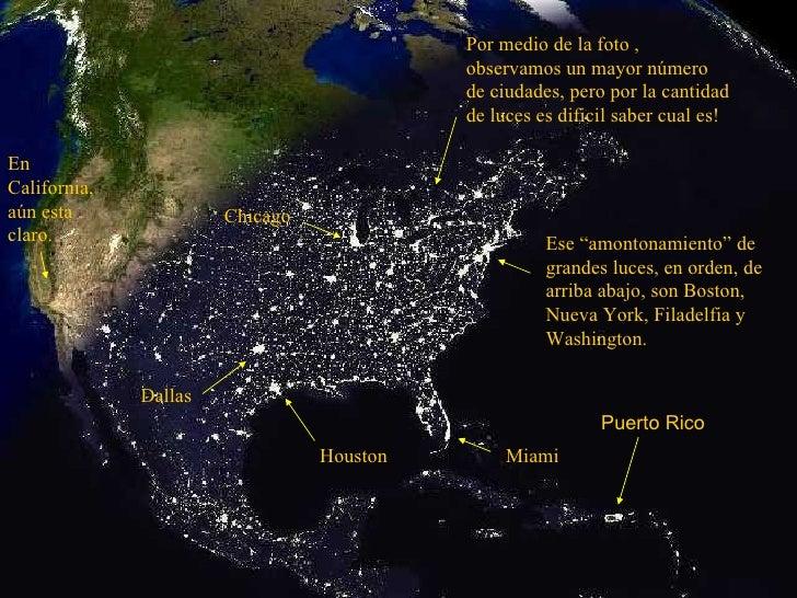 """Ese """"amontonamiento"""" de grandes luces, en orden, de arriba abajo, son Boston, Nueva York, Filadelfia y Washington. Miami H..."""