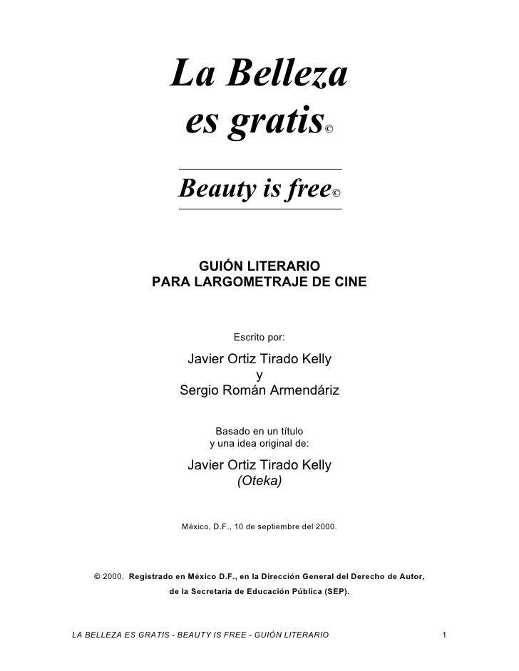 LA BELLEZA ES GRATIS - BEAUTY IS FREE