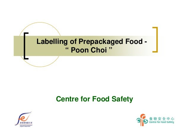 """Labelling of Prepackaged Food - """" Poon Choi """" Centre for Food Safety"""