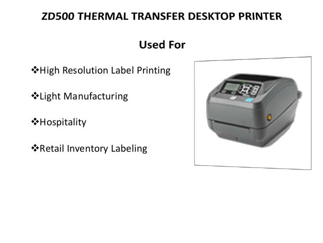 Desktop & Industrial Label printers ppt