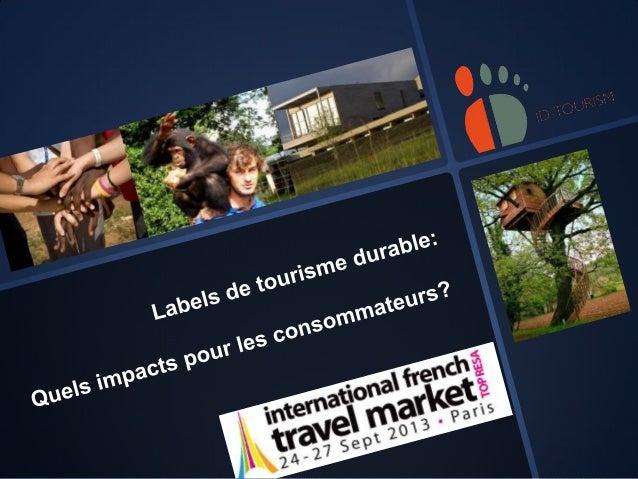 Labels du tourisme durable - Quels impacts pour le consommateur?