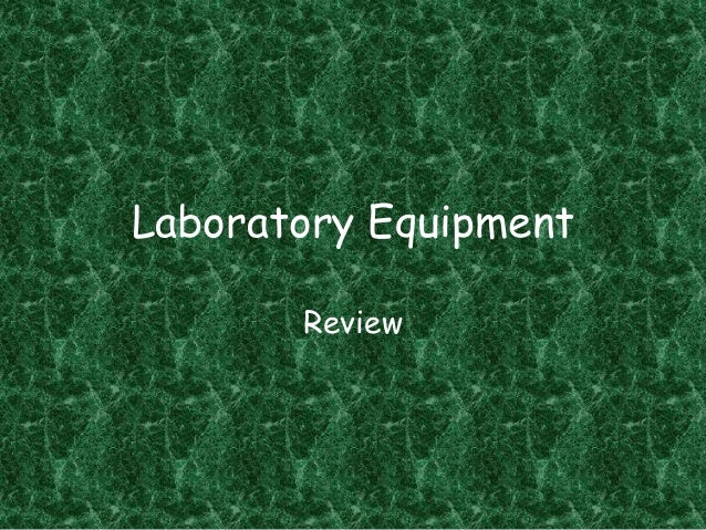 Laboratory Equipment Review
