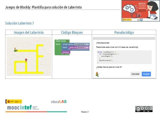 Juegos de Blockly: Plantilla para soluci�n de Laberinto P�gina   1 Soluci�n Laberinto 7 Imagen del Laberinto C�digo Bloque...