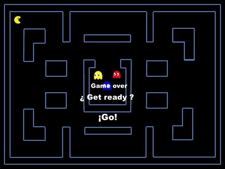 Game over¿ Get ready ?    ¡Go!
