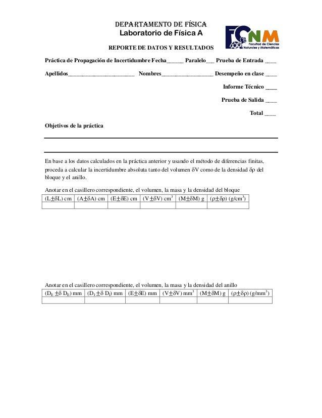 DEPARTAMENTO DE FÍSICALaboratorio de Física AREPORTE DE DATOS Y RESULTADOSPráctica de Propagación de Incertidumbre Fecha__...