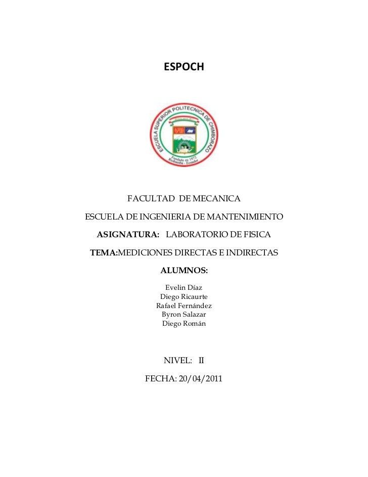 ESPOCH<br />FACULTAD  DE MECANICA<br />ESCUELA DE INGENIERIA DE MANTENIMIENTO<br />ASIGNATURA:   LABORATORIO DE FISICA<br ...
