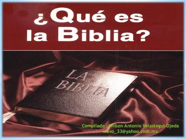 Compilado : Wilson Antonio Velastegui Ojeda wavo_33@yahoo.com.mx