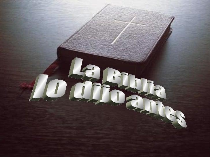 La Biblia, el libroMás controversialDe todos los tiempos,Contiene los registrosCientíficos más antiguosEn arqueología,físi...