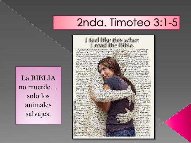 La BIBLIAno muerde…   solo los  animales  salvajes.