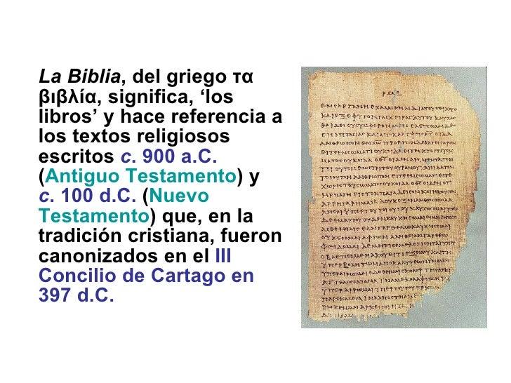 El desarrollo histórico de La Biblia Slide 2