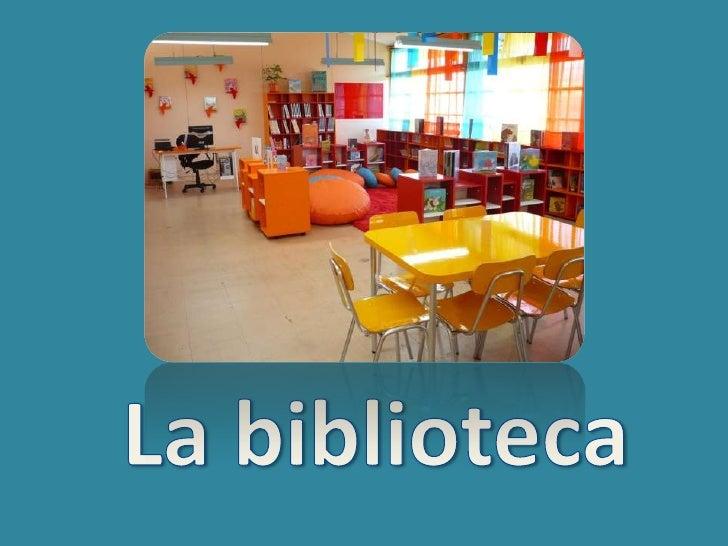 La biblioteca<br />