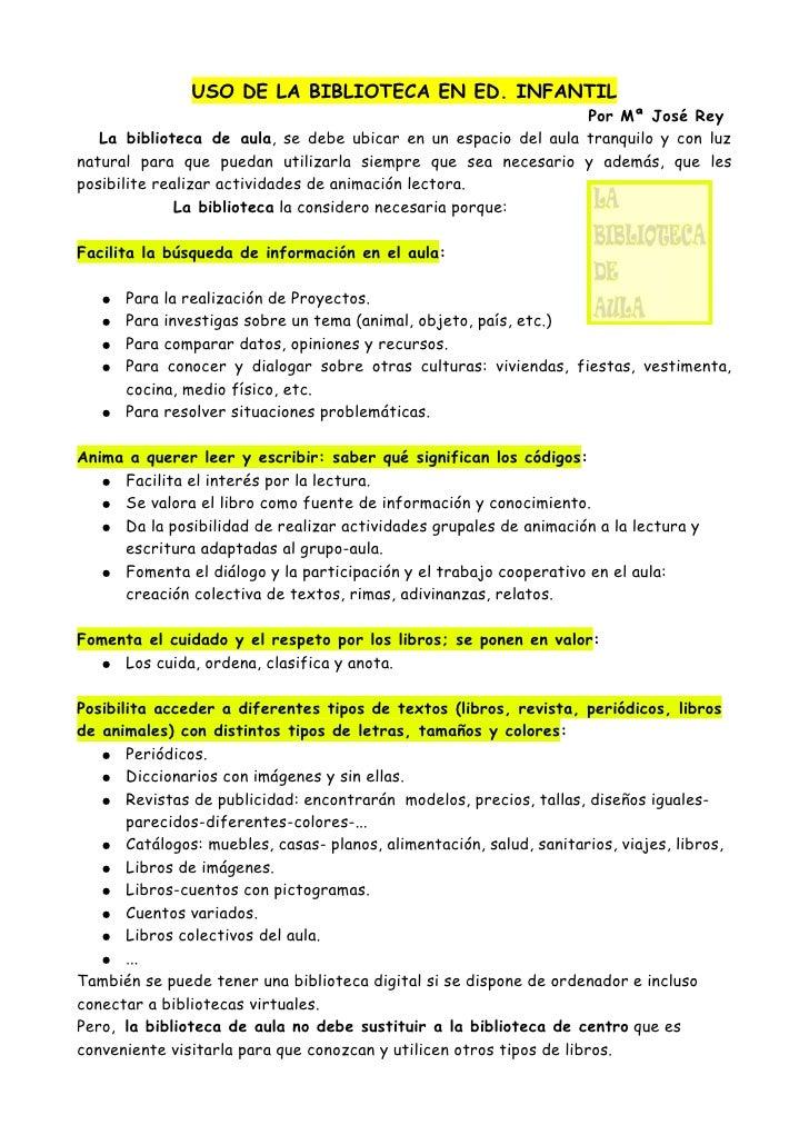 USO DE LA BIBLIOTECA EN ED. INFANTIL                                                                 Por Mª José Rey    La...