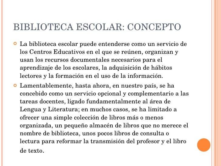 La biblioteca escolar concepto y funciones for Funcion de un vivero escolar