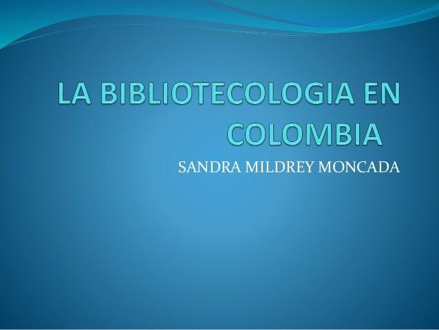 SANDRA MILDREY MONCADA