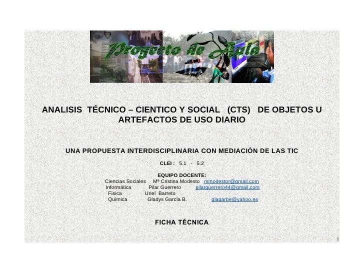 ANALISIS TÉCNICO – CIENTICO Y SOCIAL (CTS) DE OBJETOS U                ARTEFACTOS DE USO DIARIO       UNA PROPUESTA INTERD...