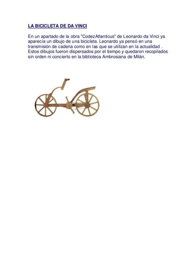 "LA BICICLETA DE DA VINCIEn un apartado de la obra ""CodezAtlanticus"" de Leonardo da Vinci yaaparecía un dibujo de una bicic..."
