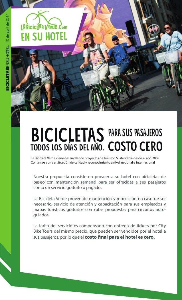 en su hotel Nuestra propuesta consiste en proveer a su hotel con bicicletas de paseo con mantención semanal para ser ofrec...