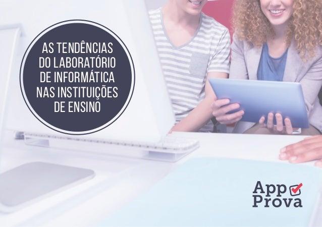 As tendências do laboratório de informática nas instituições de ensino