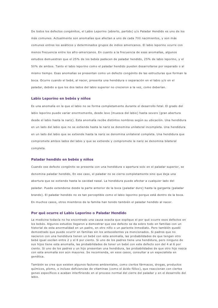De todos los defectos congénitos, el Labio Leporino (abierto, partido) y/o Paladar Hendido es uno de los más comunes. Actu...