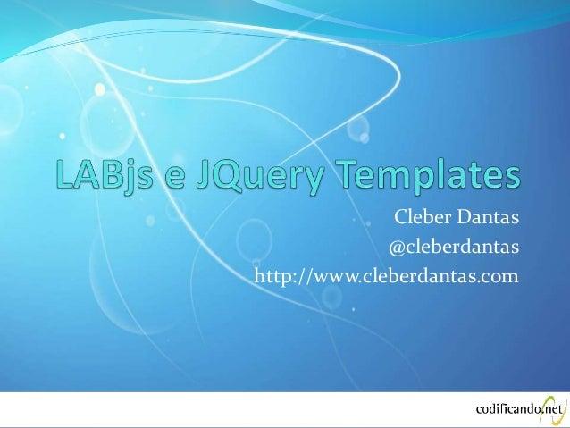 Cleber Dantas @cleberdantas http://www.cleberdantas.com
