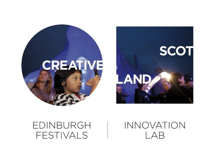 Edinburgh Festivals Innovation Lab  13 July 2010