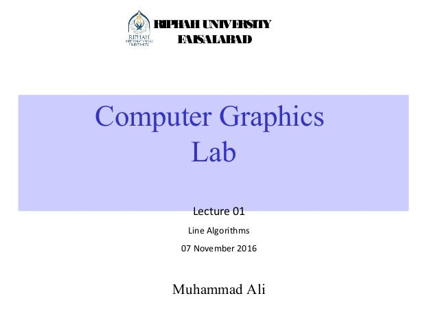 Line Drawing Algorithm In Computer Graphics Lecture Notes : Lab lecture line algo