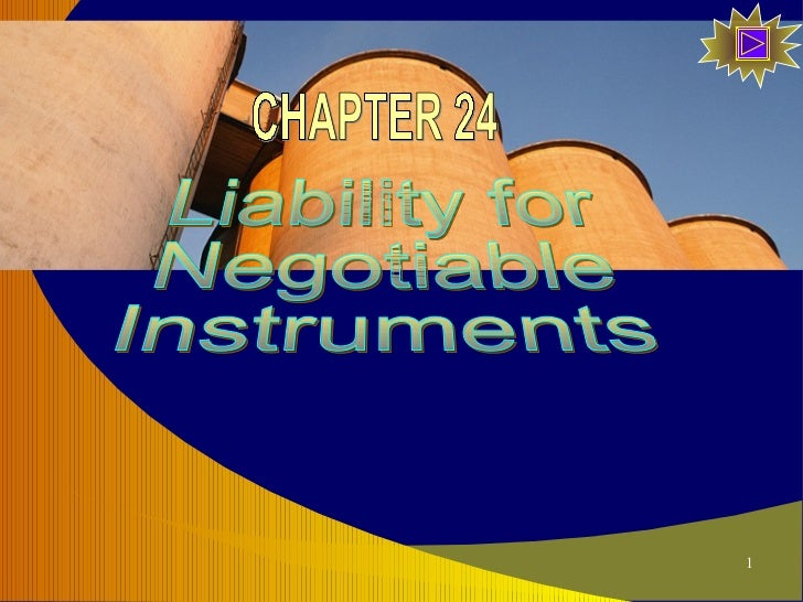 Liability for  Negotiable Instruments CHAPTER 24
