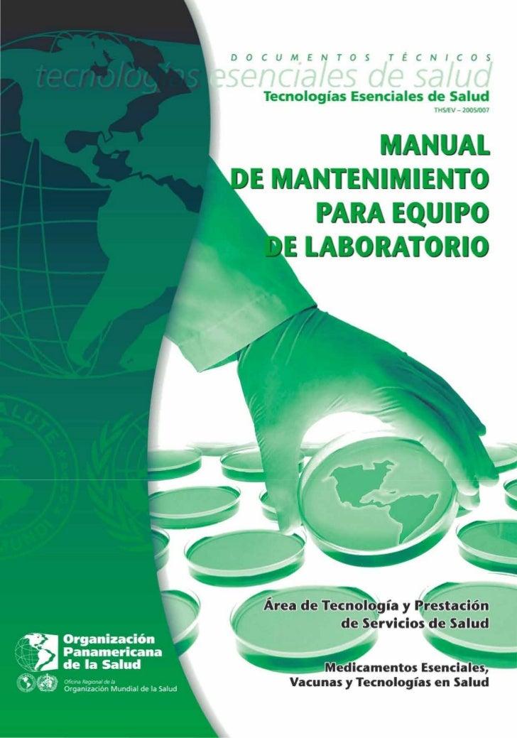 MANUAL DE MANTENIMIENTO PARA   EQUIPO DE LABORATORIO        Área de Tecnología y Prestación             de Servicios de Sa...