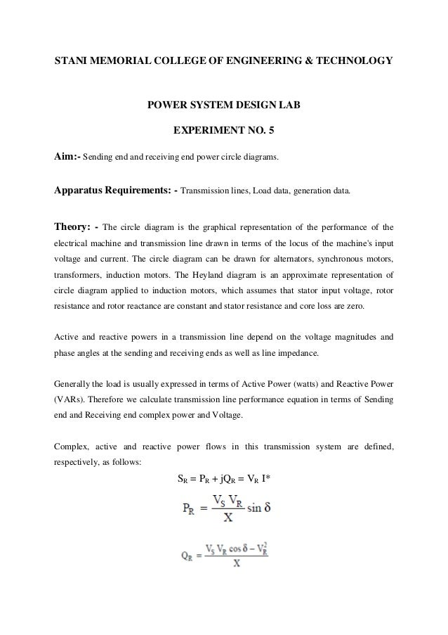 STANI MEMORIAL COLLEGE OF ENGINEERING & TECHNOLOGY  POWER SYSTEM DESIGN LAB EXPERIMENT NO. 5 Aim:- Sending end and receivi...