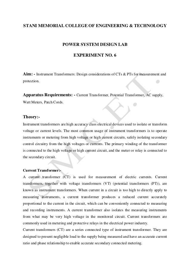 STANI MEMORIAL COLLEGE OF ENGINEERING & TECHNOLOGY  POWER SYSTEM DESIGN LAB EXPERIMENT NO. 6  Aim: - Instrument Transforme...