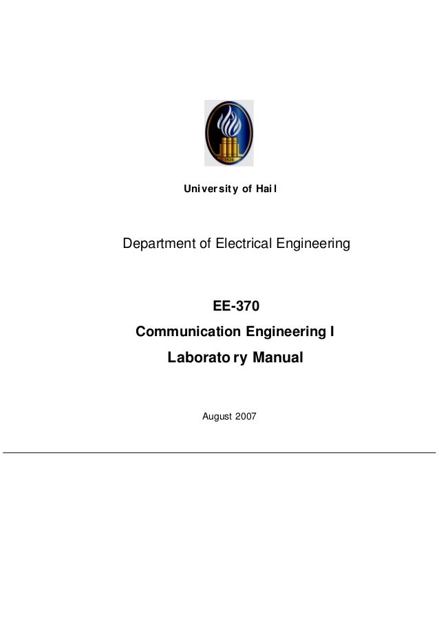 ece lab manual ece 315 This manual was inspired from the previous elen-325 laboratory manual thanks to the effort of many people the suggestions and corrections of felix fernandez, mandar kulkarni in college station and wesam mansour, haitham.