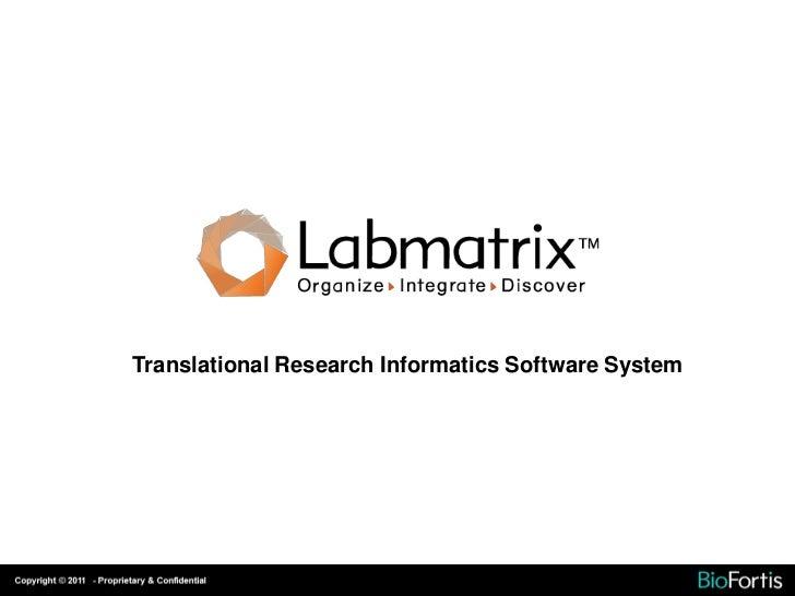 Translational Research Informatics Software System