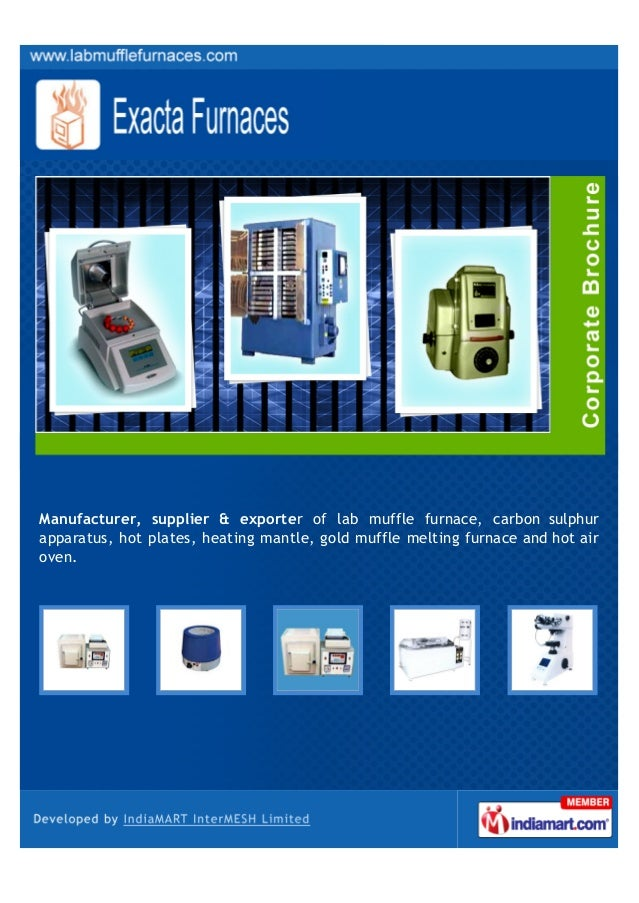 Manufacturer, supplier & exporter of lab muffle furnace, carbon sulphurapparatus, hot plates, heating mantle, gold muffle ...