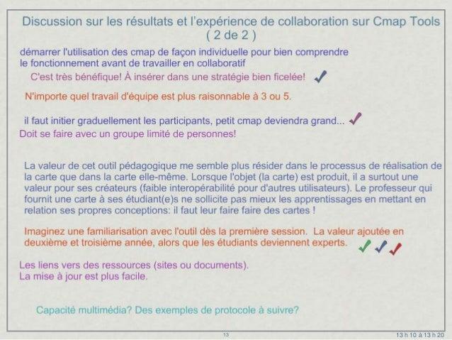 Discussion sur les résultats et l'expérience de collaboration sur Cmap Tools                                    ( 2 de 2 )...