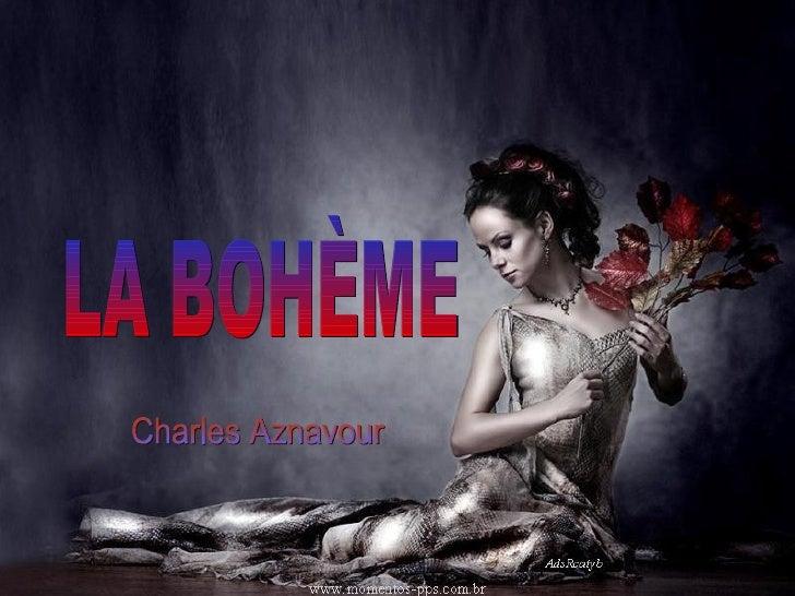 LA BOHÈME Charles Aznavour