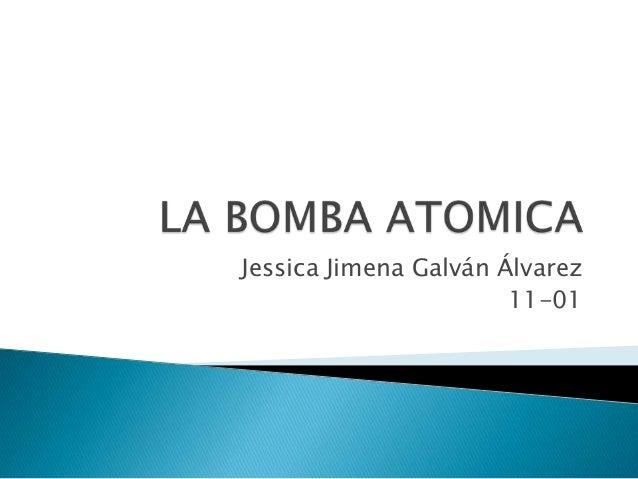 Jessica Jimena Galván Álvarez                       11-01