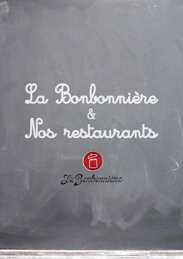 La Bonbonnière       &Nos restaurants