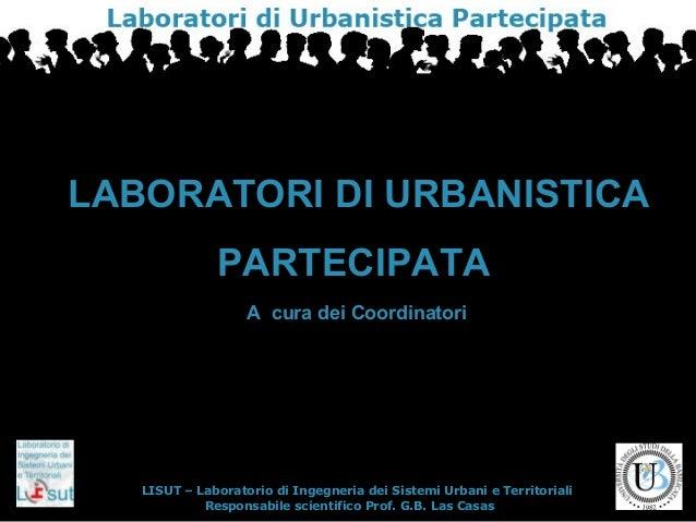 LISUT – Laboratorio di Ingegneria dei Sistemi Urbani e TerritorialiLISUT – Laboratorio di Ingegneria dei Sistemi Urbani e ...