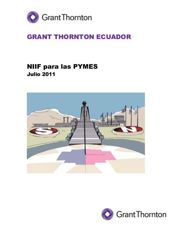 1  GRANT THORNTON ECUADOR  NIIF para las PYMES  Julio 2011  .
